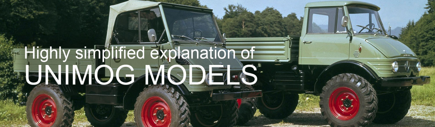 Highly simplifed explanation of Unimog models
