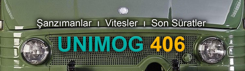 Unimog 406 Şanzımanlar, Vitesler ve Son Süratler